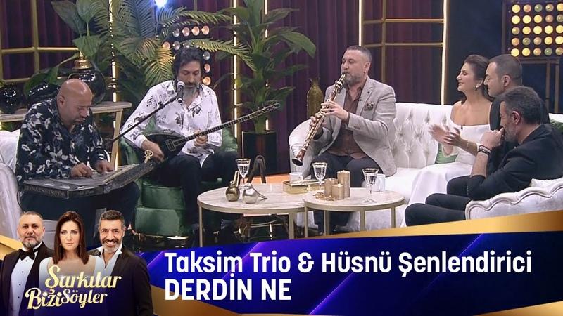 Taksim Trio Hüsnü Şenlendirici - Derdin Ne