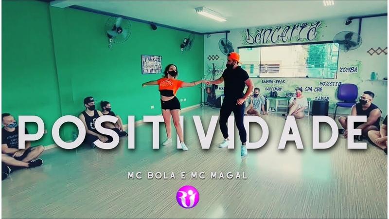 POSITIVIDADE ( Mc Bola e Mc Magal) Raú Isa - ZOUK BRASILEIRO