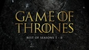 Best of Game of Thrones Soundtrack Seasons 1-6