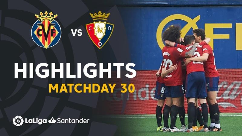 Highlights Villarreal CF vs CA Osasuna 1 2