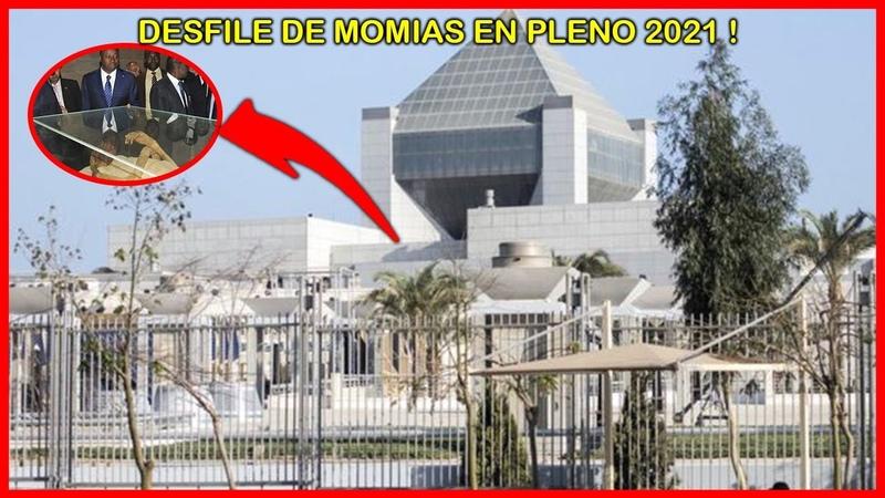 ESTO PASO HACE SOLO UNOS DIAS DESFILE DE MOMIAS EN EGIPTO EN PLENO 2021
