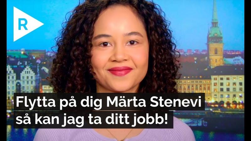 Flytta på dig Märta Stenevi MP så kan jag ta ditt jobb