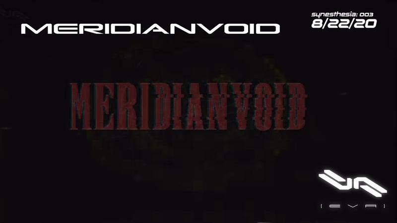 Meridianvoid (Synesthesia 003 - 82220)