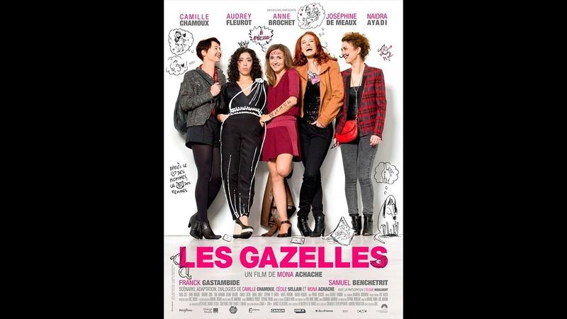 LES GAZELLES (2013) FRENCH 1080p Regarder