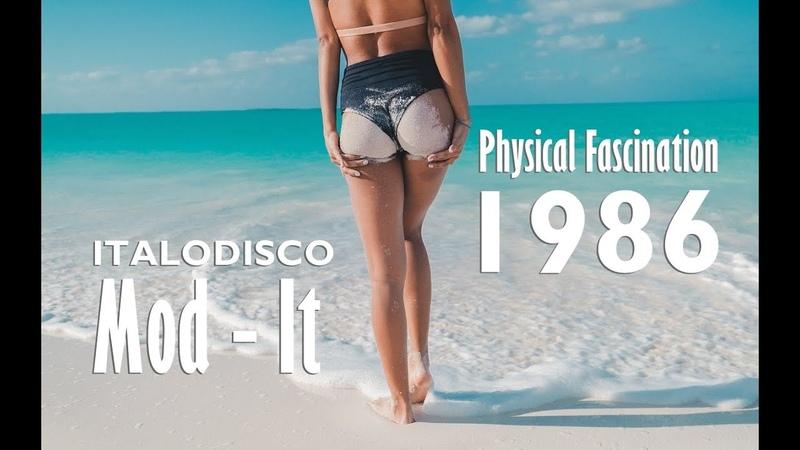 Mod-it – Physical Fascination ( Italodisco 1986 )