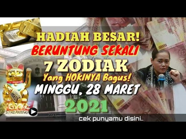 ZODIAK YANG BERUNTUNG DI HARI MINGGU 28 MARET 2021!! Apa itu Anda