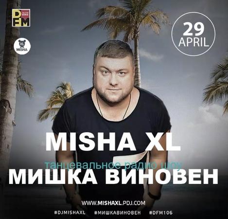 MISHA XL - MISHKA VINOVEN 138 - DFM LIVE MIX 138