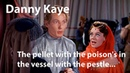 Danny Kaye - The pellet with the poisons in the vessel with the pestle - The Court Jester 1955