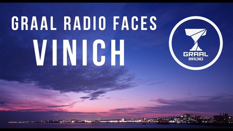 Vinich - Graal Radio Faces (24.09.2016)