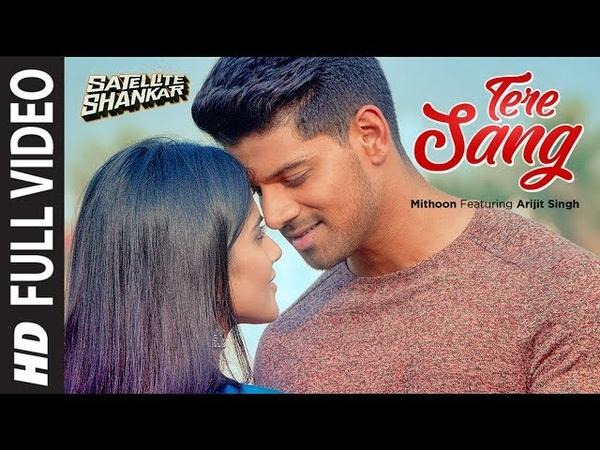 Tere Sang Full Video Satellite Shankar Sooraj Megha Mithoon Featuring Arijit Singh Aakanksha S