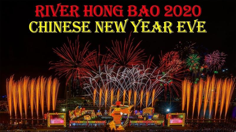 River Hongbao 2020 春到河畔 2020 ~ Chinese New Year's Eve Fireworks