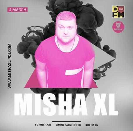MISHA XL - MISHKA VINOVEN 130 - DFM LIVE MIX 130