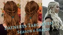 Game of Thrones Daenerys Season 6 Triple Braids.