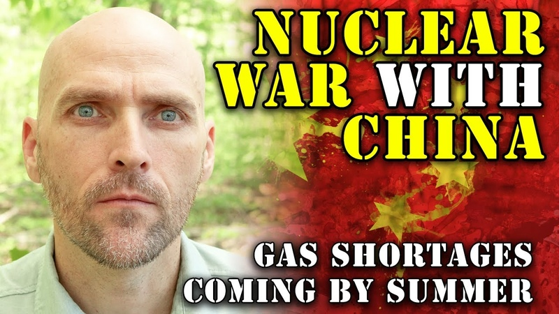 CHINA THREATENS NUCLEAR WAR GAS SHORTAGES COMING BY SUMMER BLACK MARKET SUPPLY IS COMING