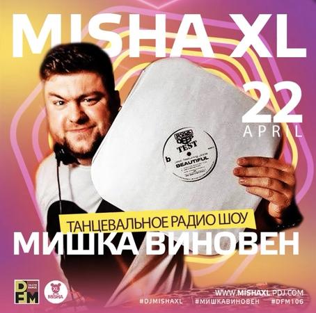 MISHA XL - MISHKA VINOVEN 137 - DFM LIVE MIX 137